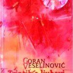Goran Veselinović: ***