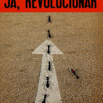 Daniel Radočaj: JA, REVOLUCIONAR (prikaz)