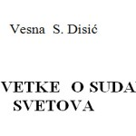 Vesna S. Disić: PRIČA O LEKSANTIJI