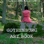 Konceptualna knjiga o Geteborgu Ljiljane Maletin Vojvodić (Gothenburg Art Book  Geteborg, Švedska, 2014)