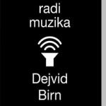 """Prikaz knjige: Dejvid Birn """"Kako radi muzika"""""""