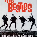 THE BEATLES  (DOK MOJA GITARA NEŽNO JECA)