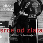 MIŠO HRNJAK: SRCE OD ZLATA (2015)