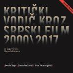 """U prodaji drugo izdanje """"Kritičkog vodiča kroz srpski film 2000-2017"""""""