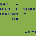 """Covid-19 u fokusu prvog online časopisa programa """"Šta kustosiranje može/treba da bude"""""""