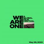 Vodeći svjetski filmski festivali i YouToube za 29. maj najavili početak zajedničkog Globalnog Filmskog Festivala We Are One