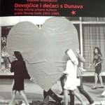 Živko Ivković: DEVOJČICE I DEČACI SA DUNAVA (PRILOG URBANOJ KULTURI GRADA NOVOG SADA) 1962-1980.