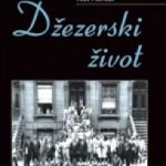 Živko Ivković: Džezerski život Neta Hentofa