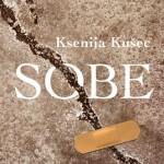 Ksenija Kušec: Sobe (roman, 2014)