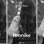 HRONIKE BOB DILAN
