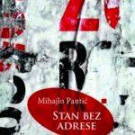 ADRESE BEZ  STANA (prikaz – rezime knjige Mihajla Pantića STAN BEZ ADRESE, Arhipelag, 2014)
